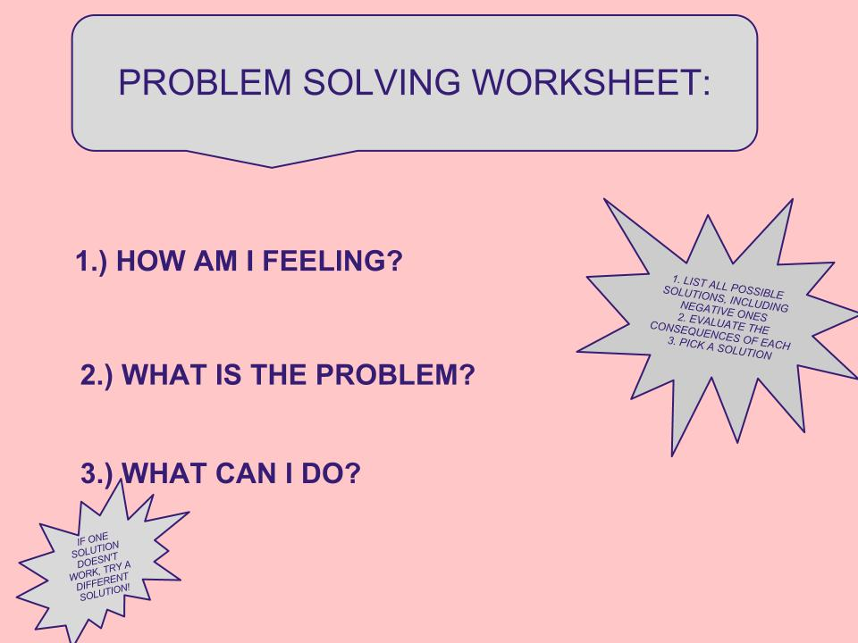 Problem Solving Sheet FEEL FREE TO PRINT AS MANY COPIES AS YOU NEED